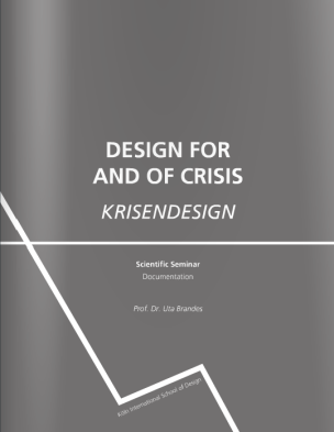 Design for and of Crisis